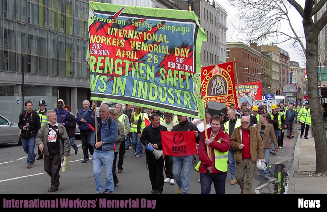 News * 28 April * International Workers' Memorial Day ...