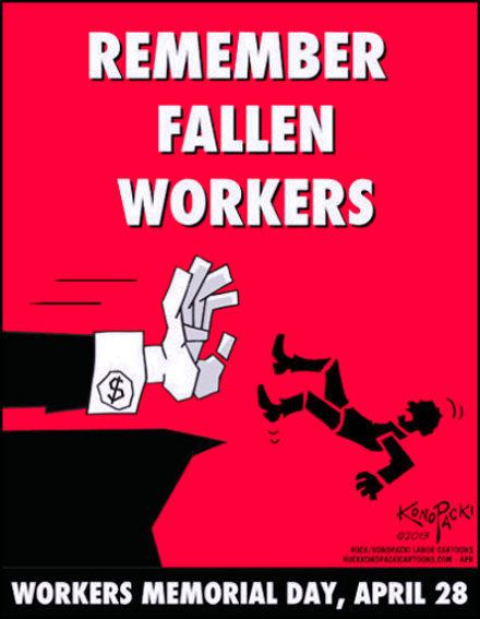 Images * 28 April * International Workers' Memorial Day